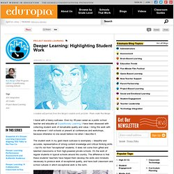 Deeper Learning: Highlighting Student Work
