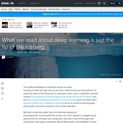 What we read about deep learning is just the tip of the iceberg
