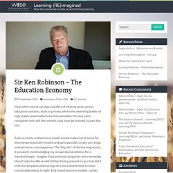 Sir Ken Robinson – The Education Economy