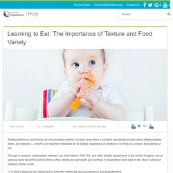Learning to Eat: The Importance of Texture and Food Variety