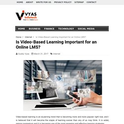 Is Video-Based Learning Important for an Online LMS?