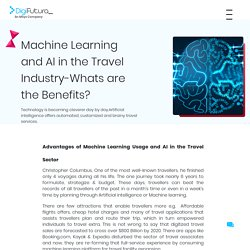Machine Learning and AI in the Travel Industry-Whats are the Benefits?
