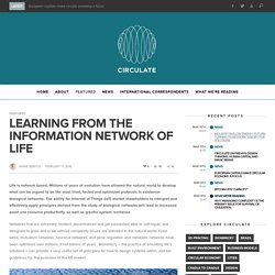 Learning from the information network of life - Circulate