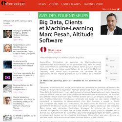 Big Data, Clients et Machine-Learning Marc Pesah, Altitude Software