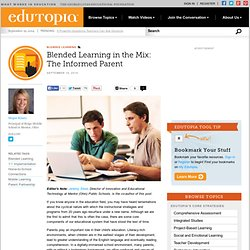 Blended Learning in the Mix: The Informed Parent