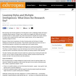 Learning Styles and Multiple Intelligences: What Does the Research Say?