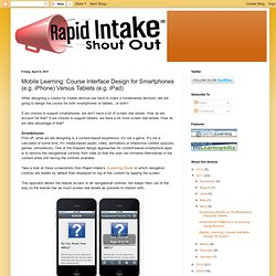 Mobile Learning: Course Interface Design for Smartphones (e.g. iPhone) Versus Tablets (e.g. iPad)