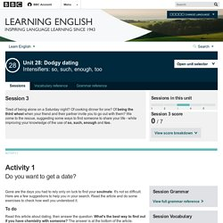 BBC Learning English - Course: intermediate / Unit 28 / Session 3 / Activity 1