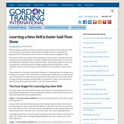 Learning a New Skill is Easier Said Than Done - Gordon Training International