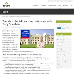 Trends In Social Learning: Interview with Tony Sheehan