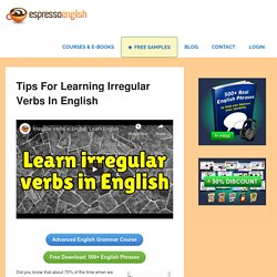 Tips for learning irregular verbs in English – Espresso English