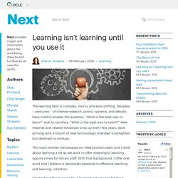 Learning isn't learning until you use it - OCLC Next