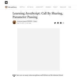 Learning JavaScript: Call By Sharing, Parameter Passing