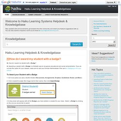 Haiku Learning Systems Helpdesk & Knowledgebase