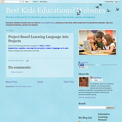 Project Based Learning Language Arts Projects | Best Kids Educational Websites