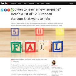 Learning a new language? 10 EU startups that want to help