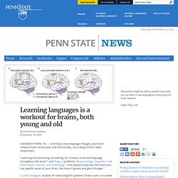 Learning languages is a workout for brains, both young and old