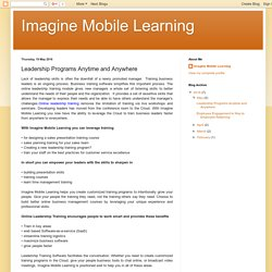 Imagine Mobile Learning: Leadership Programs Anytime and Anywhere