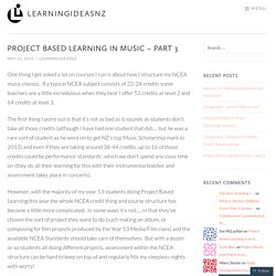 Project Based Learning in music – part 3