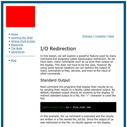 Learning the shell - Lesson 7: I/O Redirection