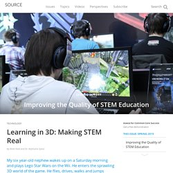 Learning in 3D: Making STEM Real