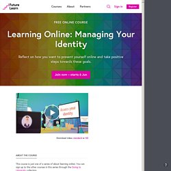 Learning Online: Managing Your Identity - University of Leeds