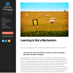 Learning is Not a Mechanism