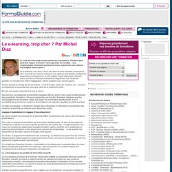 Le e-learning, trop cher ? Par Michel Diaz - Formaguide.com