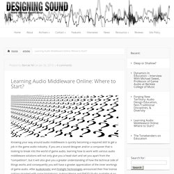 Learning Audio Middleware Online: Where to Start?