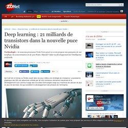 Deep learning : 21 milliards de transistors dans la nouvelle puce Nvidia - ZDNet