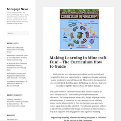 Making Learning in Minecraft Fun! – The Curriculum How to Guide – Minegage News