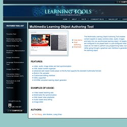 Learning Tools - Multimedia Learning Object Authoring Tool