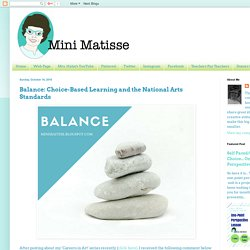 Balance: Choice-Based Learning and the National Arts Standards