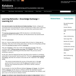 Learning Networks Knowledge Exchange = Learning 2.0