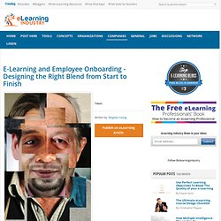 E-Learning and Employee Onboarding - Designing the Right Blend from Start to Finish