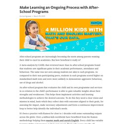 Make Learning an Ongoing Process with After-School Programs