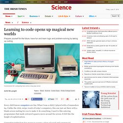 Learning to code opens up magical new worlds