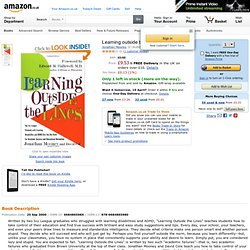 Learning outside the Lines: Amazon.co.uk: Jonathan Mooney
