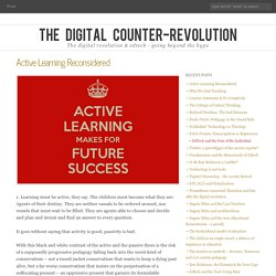 Active learning and the passivity of education at its best