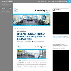 Le Learning Lab Ensma, l'espace physique de la cellule TICE