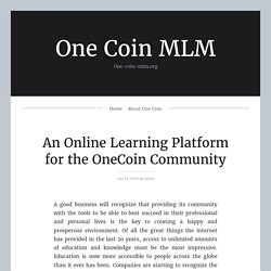 An Online Learning Platform For The OneCoin Community