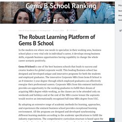 The Robust Learning Platform of Gems B School – Gems B School Ranking