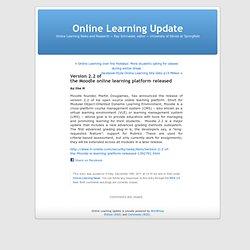 Version 2.2 of the Moodle online learning platform released
