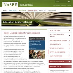 Deeper Learning: Policies for a 21st Education