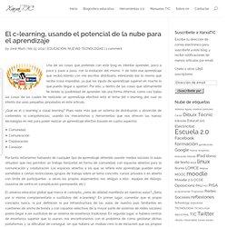 El c-learning, usando el potencial de la nube para el aprendizaje