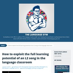 How to exploit the full learning potential of an L2 song in the language classroom