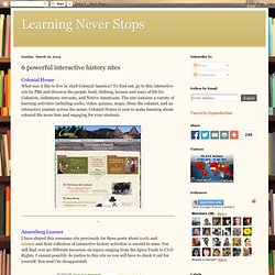 6 powerful interactive history sites#.UyY9bwhzI80.diigo