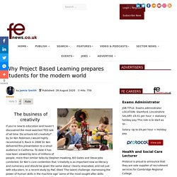 Why Project Based Learning prepares students for the modern world