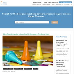 Play-Based Learning in Preschool & Elementary Pandemic Pods