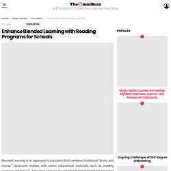Enhance Blended Learning with Reading Programs for Schools - TheOmniBuzz